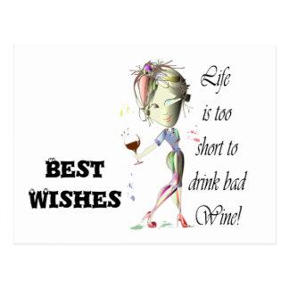 ¡La vida es demasiado corta beber el mún vino! Tarjeta Postal