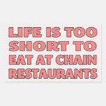 La vida es demasiado corta comer en los restaurant rectangular pegatina
