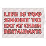 La vida es demasiado corta comer en los restaurant felicitaciones