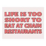 La vida es demasiado corta comer en los restaurant tarjeta postal
