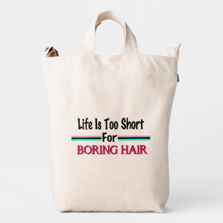 La vida es demasiado corta para el pelo aburrido bolsa de lona duck