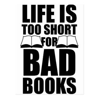La vida es demasiado corta para los malos libros postales