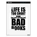 La vida es demasiado corta para los malos libros iPad 2 calcomanías