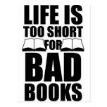 La vida es demasiado corta para los malos libros tarjeta postal
