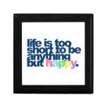 La vida es demasiado corta ser todo menos feliz cajas de recuerdo