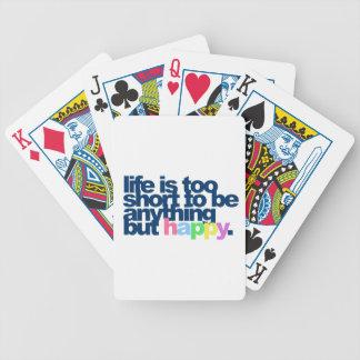 La vida es demasiado corta ser todo menos feliz baraja de cartas
