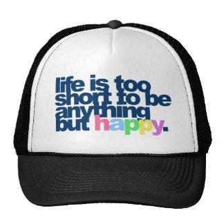 La vida es demasiado corta ser todo menos feliz gorros bordados