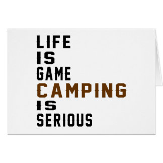 La vida es el acampar del juego es seria tarjeta de felicitación