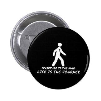 La vida es el cristiano del viaje pin redondo 5 cm