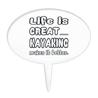 La vida es el gran Kayaking lo hace mejor Palillos De Tarta