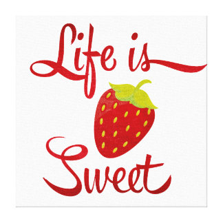 La vida es fresa dulce impresión de lienzo