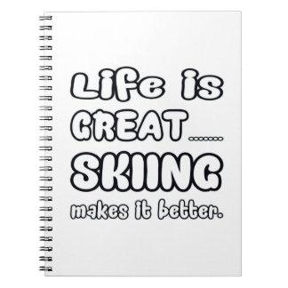 La vida es gran esquí lo hace mejor libro de apuntes con espiral