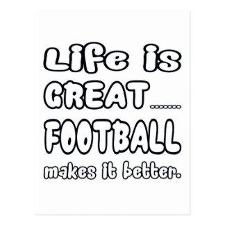 La vida es gran fútbol lo hace mejor postal