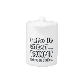 La vida es gran trompeta la hace mejor