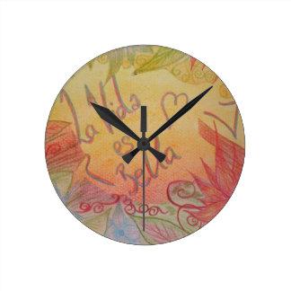 La vida es hermosa reloj de pared