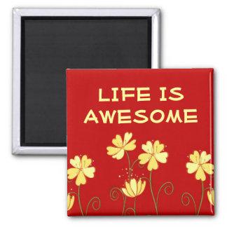 La vida es imán de la cita de la palabra Awesome~3