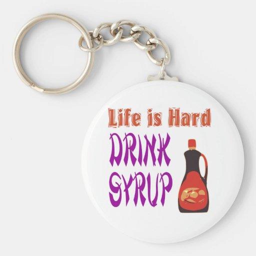 La vida es jarabe de la bebida dura llaveros personalizados