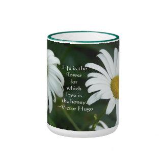 La vida es la flor-Margarita con cita Taza De Café