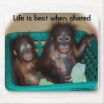 La vida es la mejor cuando está compartida tapetes de ratones