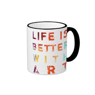 La vida es mejor con arte taza de café