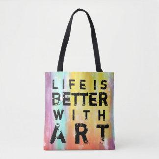 La vida es mejor con el fondo colorido del arte bolsa de tela