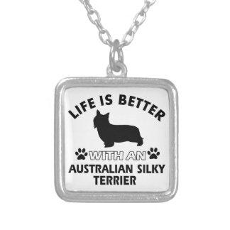 La vida es mejor con Terrier sedoso australiano Joyeria Personalizada