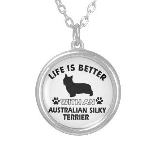 La vida es mejor con Terrier sedoso australiano Colgante Personalizado
