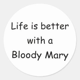 La vida es mejor con un bloody mary pegatina redonda