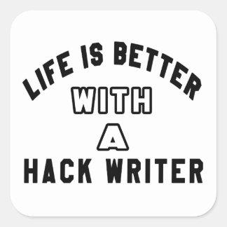 La vida es mejor con un escritor de corte pegatina cuadrada