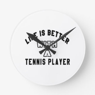 La vida es mejor con un jugador de tenis relojes de pared