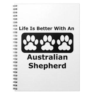 La vida es mejor con un pastor australiano spiral notebook
