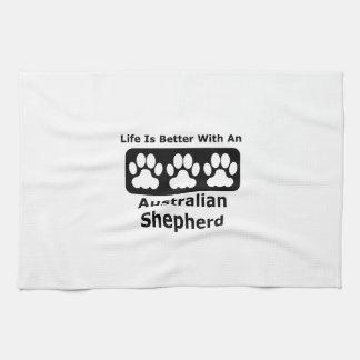La vida es mejor con un pastor australiano toalla