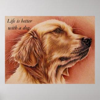 La vida es mejor con un perro: Poster del perro