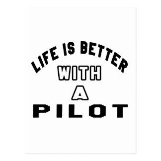 La vida es mejor con un piloto tarjetas postales