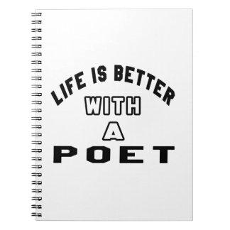 La vida es mejor con un poeta libro de apuntes
