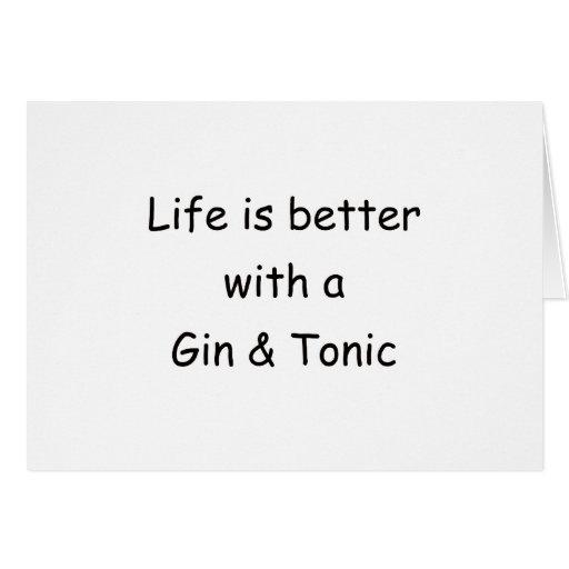 La vida es mejor con una ginebra y un tónico felicitacion