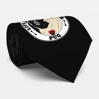 La vida es mejor con una raza del perro del barro corbata personalizada