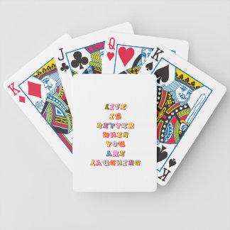 """La """"vida es mejor cuando usted """" con referencia a barajas de cartas"""