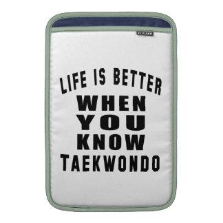 La vida es mejor cuando usted conoce el Taekwondo Fundas Macbook Air