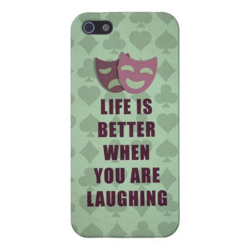 La vida es mejor cuando usted está riendo cita iPhone 5 protectores