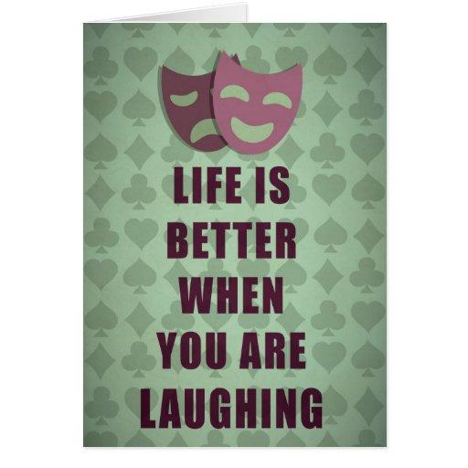 La vida es mejor cuando usted está riendo cita tarjetas