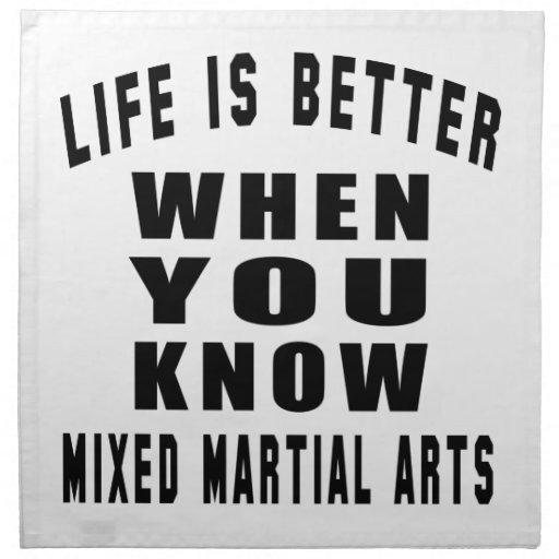 La vida es mejor cuando usted sabe artes marciales servilletas imprimidas