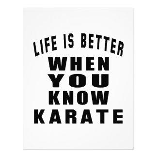 La vida es mejor cuando usted sabe karate membretes personalizados