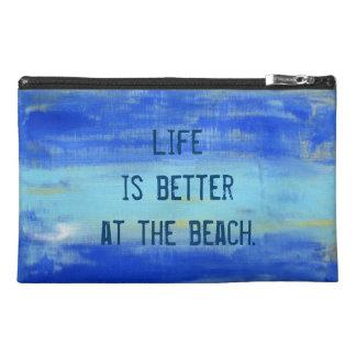 """La """"vida es mejor en bolso del accesorio del viaje"""