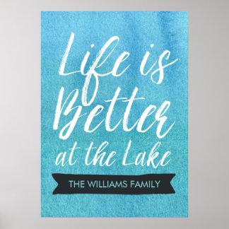 La vida es mejor en el lago personalizado póster
