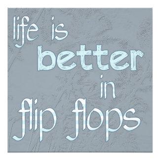 La vida es mejor en flips-flopes impresión fotográfica