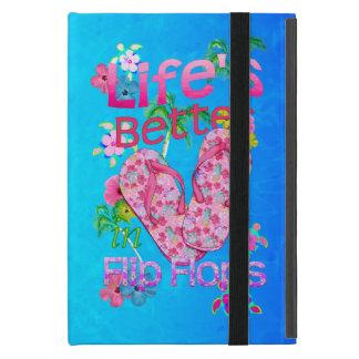 La vida es mejor en flips-flopes iPad mini cárcasas