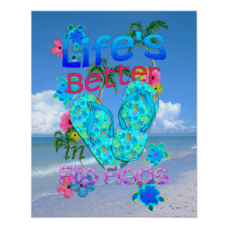 La vida es mejor en flips-flopes póster