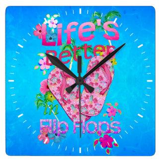 La vida es mejor en flips-flopes reloj