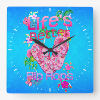 La vida es mejor en flips-flopes reloj cuadrado